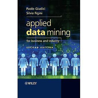Angewandte Datamining für Unternehmen und Industrie (Statistik in der Praxis)