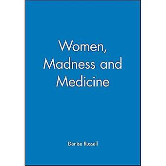 Femmes, folie et médecine