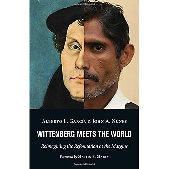 Wittenberg Meets the World:�Reimagining the Reformation at�the Margins