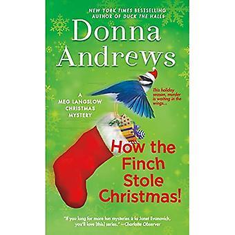 Hur Finch stal julen!: en Meg Langslow mysterium (Meg Langslow mysterier)