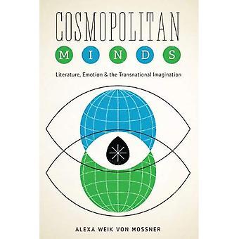 Kosmopolitischen Geist: Literatur, Emotion und der transnationalen Imagination (kognitive Ansätze zur Literatur...