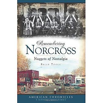 Remembering Norcross: Nuggets of Nostalgia (American Chronicles)