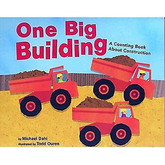 Ein großes Gebäude: Ein zählen Buch über Bau (kenne deine Zahlen)