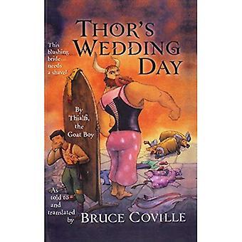 Dia do casamento de Thor: por Thialfi, o Goatboy, como disse a e traduzido por Brucecoville (livros de tapete mágico)
