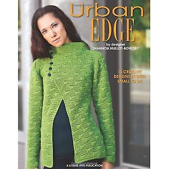 Urban Edge Crochet