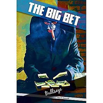 Bullseye #3 (Big Bet)