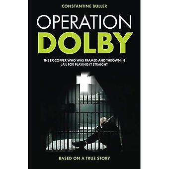 Operation Dolby: The ex-copper who was framed and thrown in jail for playing it straight