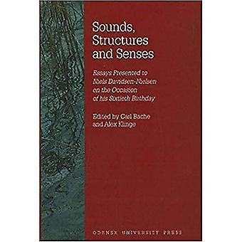 Sounds, Structures & Senses: Essays Presented to Niels Davidsen-Nielsen on the Occasion of His Sixtieth Birthday