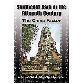 Southeast Asia in the Fifteenth Century: The Ming Factor