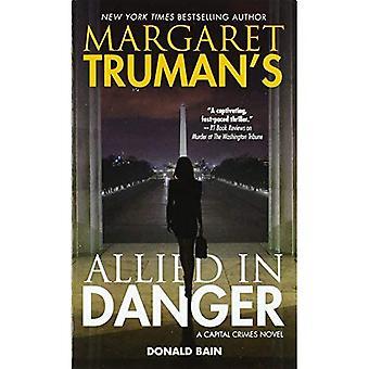 Margaret Truman's Allied in� Danger (Capital Crimes)