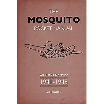 The Mosquito Pocket Manual:� All marks in service 1941-1945