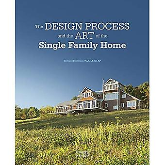 The Design Process and the� Art of the Single Family