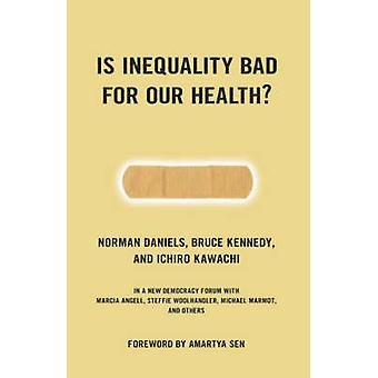 Est inégalité mauvais pour notre santé par Daniels & Norman