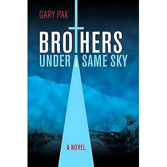 Frères sous un même ciel CL par Pak & Gary
