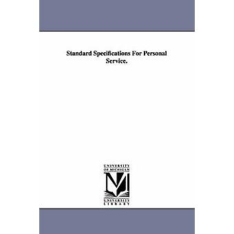 Standard Specifications for Personal Service. by New York N y. . & York N y. .
