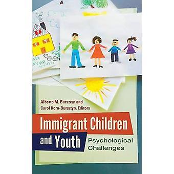 Migrantenkinder und Jugend psychologische Herausforderungen von Bursztyn & Alberto