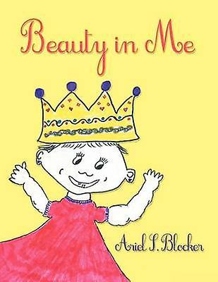 Beauty in Me by Blocker & Ariel S.