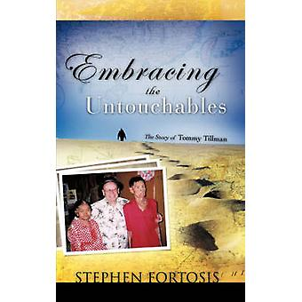 Embracing the Untouchables by Fortosis & Stephen