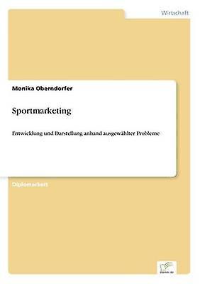 Sportmarketing by Oberndorfer & Monika