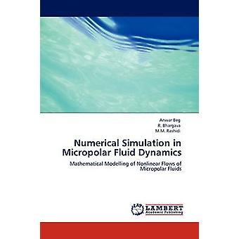 Numerisk simulering i Micropolar Fluid Dynamics ved tigge & Anwar