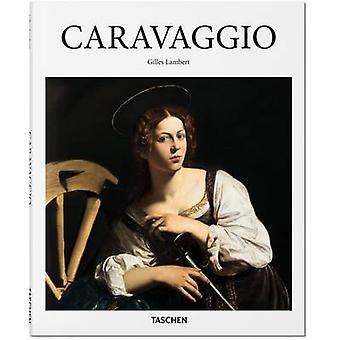 Caravaggio by Gilles Neret & Gilles Lambert