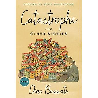 Catastrophe - And Other Stories by Dino Buzzati - 9780062742735 Book
