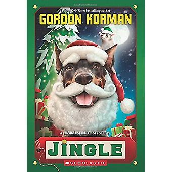 Jingle (Swindle #8) by Gordon Korman - 9780545861441 Book