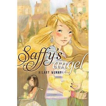 Saffy's Angel by McKay - Hilary - 9780689849343 Book