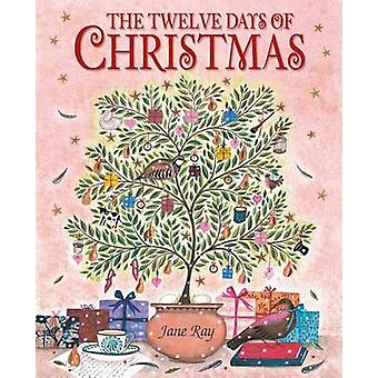 The Twelve Days of Christmas by Jane Ray - 9780763657352 Book