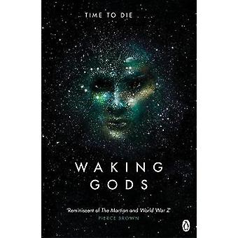 Waking Gods - Themis Files Book 2 by Sylvain Neuvel - 9781405921916 Bo