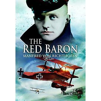 The Red Baron by Manfred Von Richthofen - 9781844158867 Book