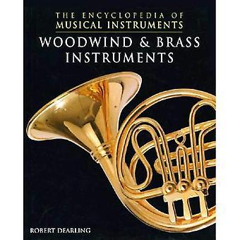 Holz- und Blechblasinstrumente (Enzyklopädie der Musikinstrumente)
