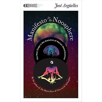 Manifesto for the Noosphere 9781583943038