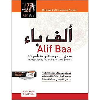 Alif Baa: An Introduction to Arabic Letters and Sounds (Al-Kitaab Arabic Language Program) (Hardcover) by Brustad Kristen Al-Batal Mahmoud Al-Tonsi Abbas