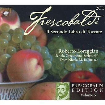 G. Frescobaldi - Frescobaldi: Il Secondo Libro Di Toccate [CD] USA import