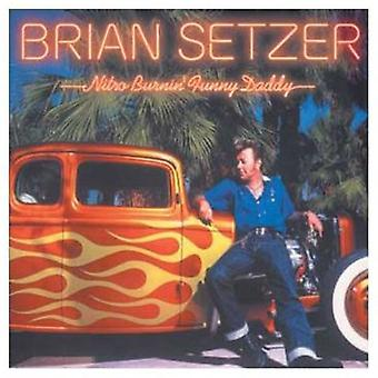 Brian Setzer - Nitro Burnin sjove Daddy [CD] USA import