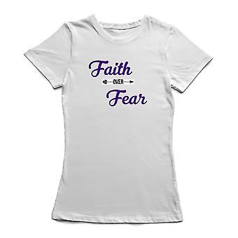 Tro över rädsla tro kommer Firts Kvinnors vit T-shirt