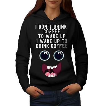 Drink Coffee Wake Up Women BlackHoodie | Wellcoda