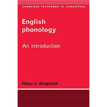 English Phonology by Heinz J. Giegerich