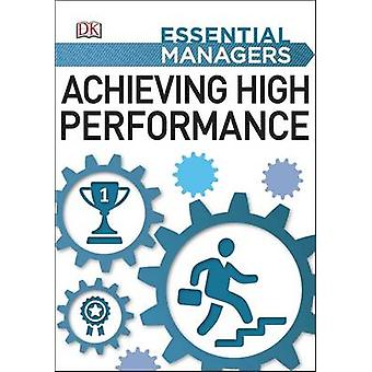 Atteindre la haute Performance par DK - livre 9780241186145