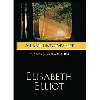 En lampe mot føttene - Bibelens lys for dine daglige gå av Elisabe