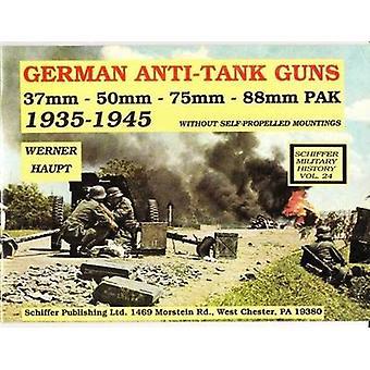 German Anti-tank Guns - 37mm - 50mm - 88mm PAK by Werner Haupt - 97808