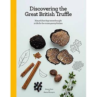 Alla scoperta del miglior tartufo britannico - natura meglio mantenuto segreto Brou