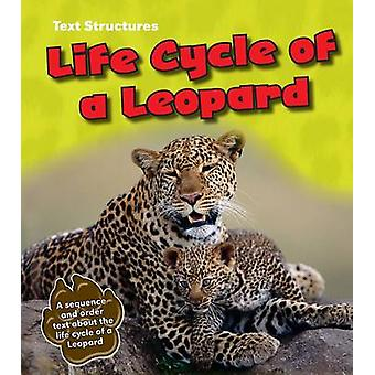 Life Cycle of a Leopard - A Sequence and Order Text by Phillip W. Simp