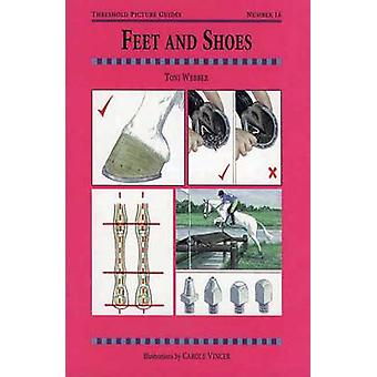 Feet and Shoes (2nd Revised edition) by Toni Webber - Carole Vincer -