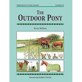 The Outdoor Pony by Susan McBane - Carole Vincer - 9781872082301 Book