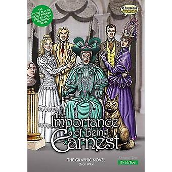 The Importance of Being Earnest the Graphic Novel - Quick Text (Britis