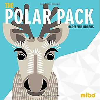 The Polar Pack by Madeleine Rogers - 9781908985842 Book