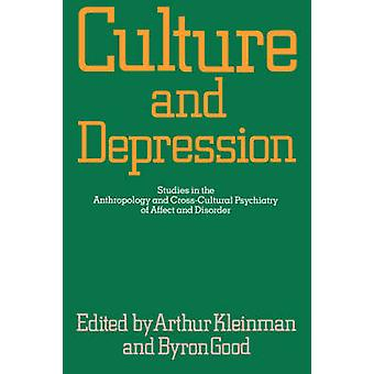 Culture and Depression - Studies in the Anthropology and Cross-Cultura