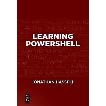 Learning PowerShell by Jonathan Hassell - 9781501515323 Book